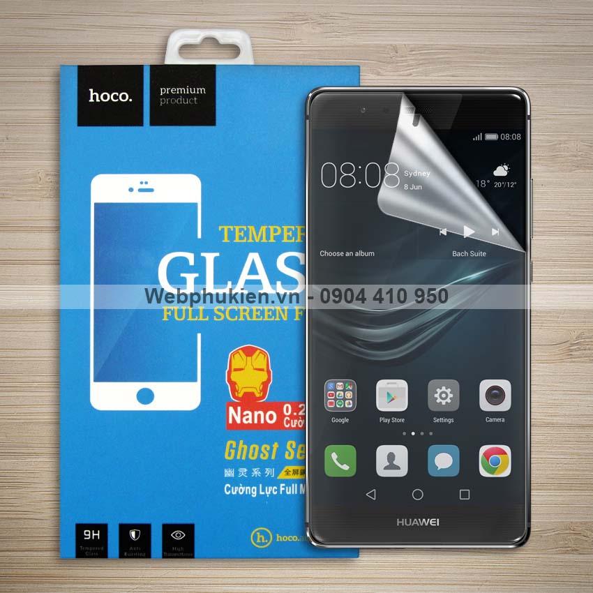 Miếng dán màn hình Huawei P9 Plus hiệu Hoco Nano siêu dẻo